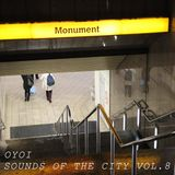OYOI - Sounds of the City - Vol.8