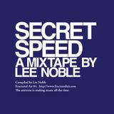 Fractured Air 04: Secret Speed (A Mixtape by Lee Noble)