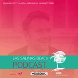 LAS SALINAS BEACH Podcast #011 - Pascal Rueck
