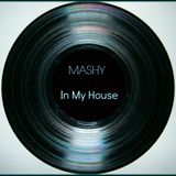Mashy (In My House) Recorded Live On Bangin Oldskool Radio (24th Oct 2014)