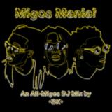 Migos Mania! - An All-Migos Mix by •BK•