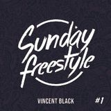 Vincent Black - Sunday Freestyle #1
