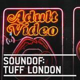 SoundOf: Tuff London