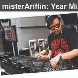 misterAriffin Year Mix 2011