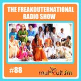 The FreakOuternational Radio Show #88 09/06/2017
