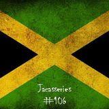 Jacasseries #106 Reggae Time by MistaFlow