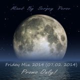 Friday Mix (07.02.2014) - Mixed By Sergey Perov