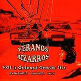 """Veranos Bizarros - Vol. 3 """"Quinqui Gritis Jits"""" - Emitido: 22 Julio 2005 - Radio Gaucin FM"""