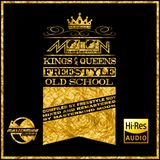 KINGS & QUEENS OF FREESTYLE THE OLD SCHOOL