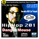 Til The Tape Pops Presents.. Eps 17 HipHop 201| Danger Mouse