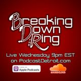 Breaking Down the Ring – Super Shit-Show Down