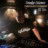 Franke Estevez FUZION LIVE 10.18