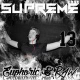Supreme - Euphoric & Raw 13