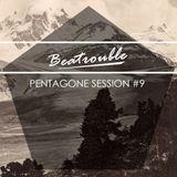Penta Session #9 - Beatrouble