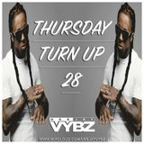 Thursday Turn Up 28 [ Hip Hop | Rnb ] New Lil Wayne, Xxxtentacion, Cardi B , Kojo Funds,Giggs & More