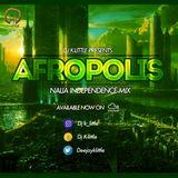 Afropolis (Naija Independence Mix)