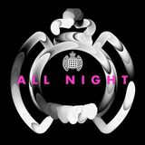 Ministry of Sound - All Night 2016 Mix 2