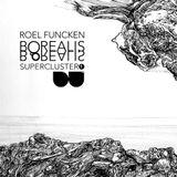 Roel Funcken - Borealis Supercluster 1