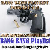 BANG BANG Playlist Podcast 011 #DJ Alek Sander & DJ Kekke Ulk