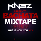 Bachata Mix 2016 #2