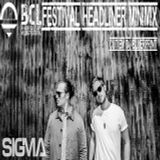 Sigma|BCL Festival Headliner minimix cut by Dj Blueprint