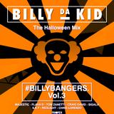 #BillyBangers Vol.3 Halloween Mixed By Billy Da Kid