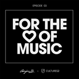 For The Love Of Music - Ep 3
