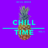 CHILL TIME VOL4 MIX BY DJ LIL JEECE