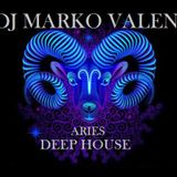 DJ MARKO VALEN - DEEP HOUSE - ARIES - BACK TO BACK RADIO