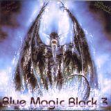 Blue Magic - Black: Volume 3 - MegaMixMusic.com