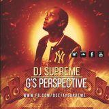 DJ SUPREME - G'S PERSPECTIVE