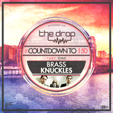 The Drop Countdown to 150 | Part 1 (feat. Brass Knuckles)