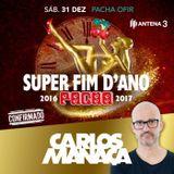 Carlos Manaca LIVE at… #047 | PACHA NYE | Ofir, Portugal