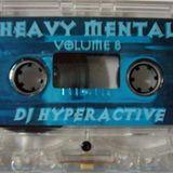 DJ Hyperactive - Heavy Mental - Full Tape