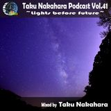 Taku Nakahara Podcast Vol.41 −Lights before future−