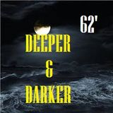 DEEPER & DARKER #62