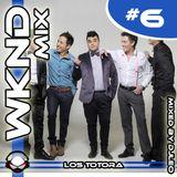 Weekend Mix #6 - Los Totora