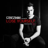 Lonczinski - Lose Yourself Radio Episode 008