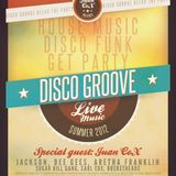 Disco Groove Relax the Party Summer 2012 by Juan CoX