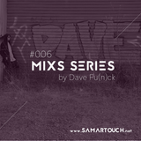 SamarTouch Mix Series #006 by Dave Fu(n)ck
