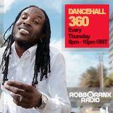 DANCEHALL 360 SHOW - (24/03/16) ROBBO RANX