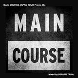 HIKARU TAKAI MAIN COURSE JAPAN TOUR Promo mix June 2016