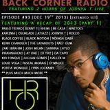 BACK CORNER RADIO: Episode #93 (Dec 19th 2013) [2013 RECAP PART.1]