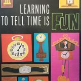Learning to Tell Time is Fun!
