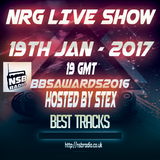 NRG Live Show - NSB Radio - 19jan17 - BBSAwards2016  Best Tracks set