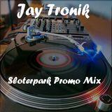 Jay Tronik - Sloterpark Promo Mix (23.09.2013)