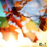 Addicted podcast episode 5