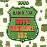 Radio 538 Happy Hardcore Mix 1996