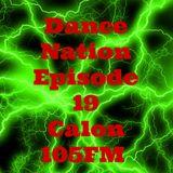 DANCE NATION CALON 105FM EPISODE 19