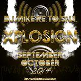 DJ Mike Re.To.Sna. - Xplosion September - October 2014